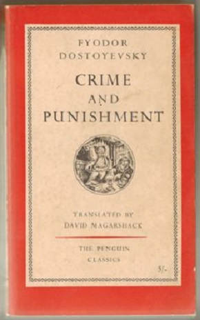 Crime and Punishment, translated with an introduction by David Magarshack (First edition, 1951, Penguin Classics. no. 23.) (Paperback)