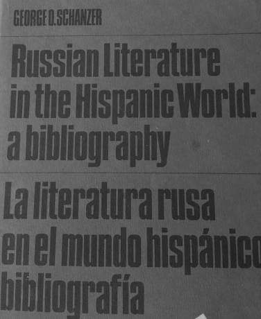Russian Literature in the Hispanic World by George O. Schanzer's