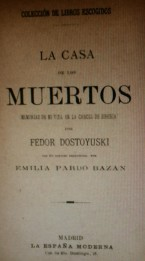 The first book by Dostoevsky translated into Spanish (translated from a French edition)