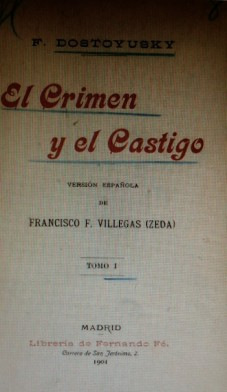 The first Spanish edition of Crime and Punishment ( from a French edition)